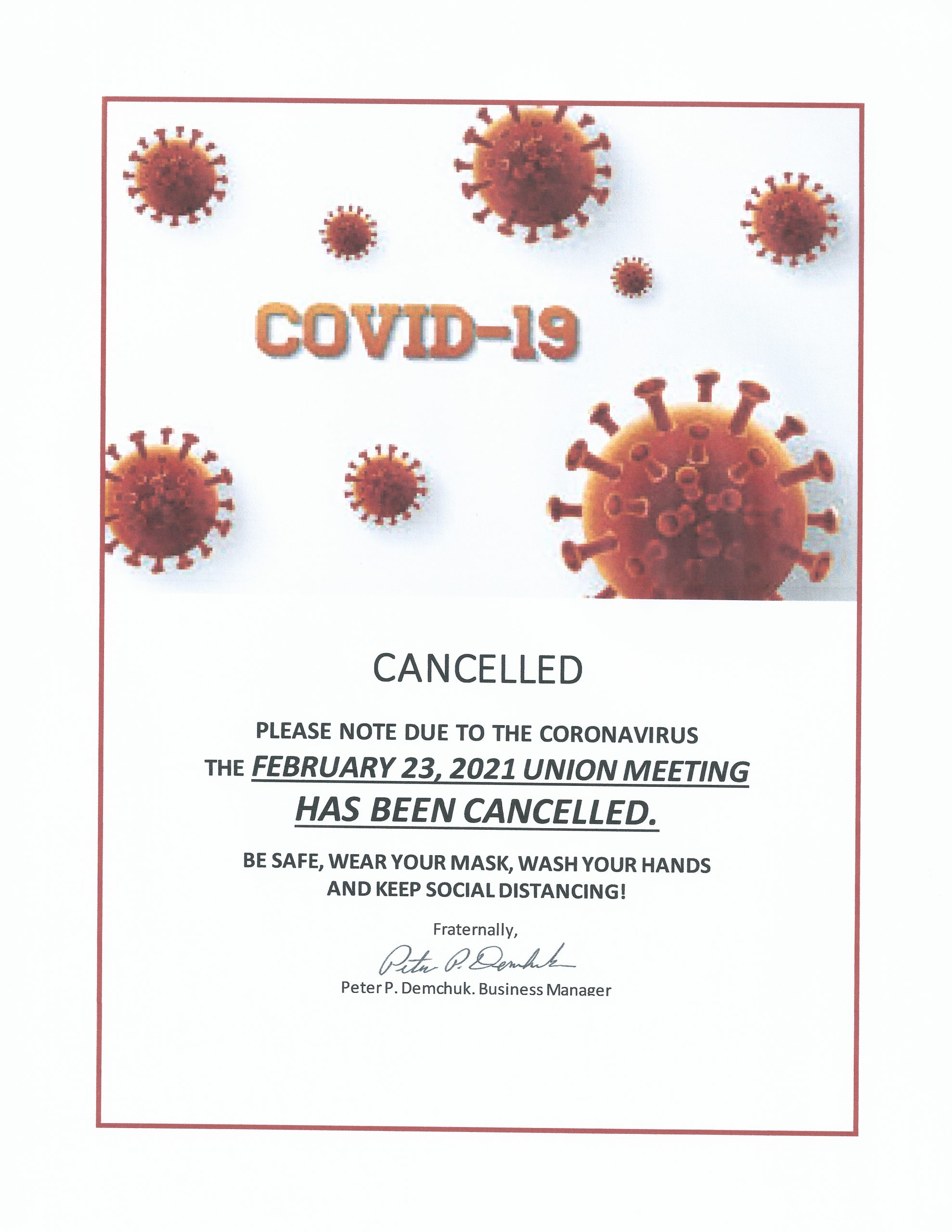 <br /><strong>Pandemic restrictions prompt meeting cancellation.
